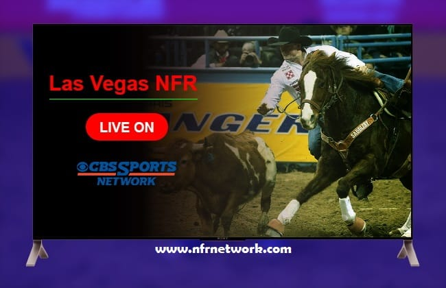 how to stream NFR on CBS Sports Network
